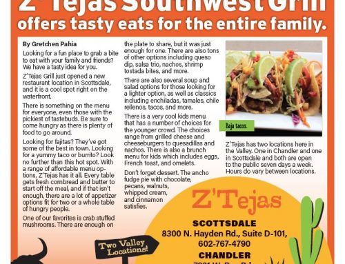 Z'Tejas Southwest Grill Offers Tasty Eats for the Entire Family